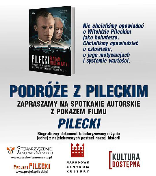 Podróże z Pileckim – spotkanie autorskie i pokaz filmu